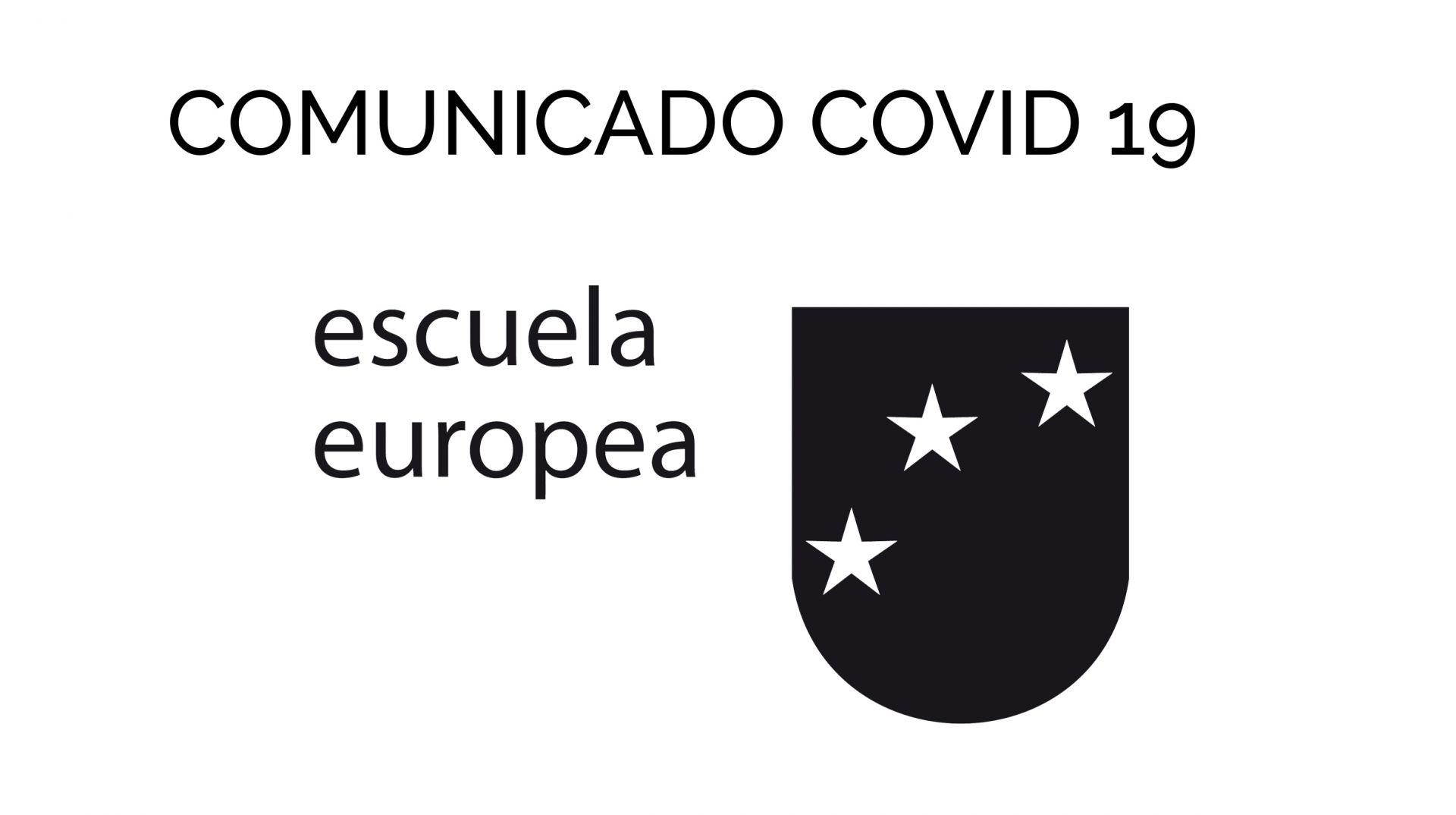 comunicado COVID 19 ESCUELA EUROPEA